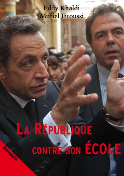 La République contre son école - Eddy Khaldy & Muriel Fitoussi